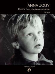 Pavane pour une infante défunte - Anna Jouy - couverture