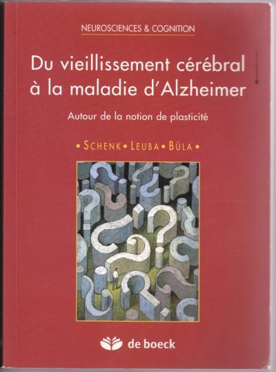 du vieillissement cérébral à la maladie d'alzheimer